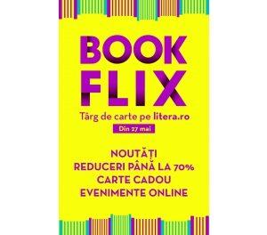 Bookflix – târg de carte pe litera.ro cu noutăți, reduceri și evenimente online