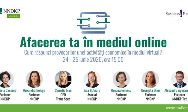 """Webinariile """"Afacerea ta în mediul online"""": Cum să răspunzi provocărilor unei activități economice în mediul virtual?"""