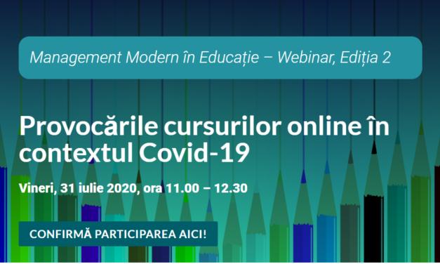 Al doilea webinar din cadrul programului Management Modern în Educație se desfășoară pe 31 iulie