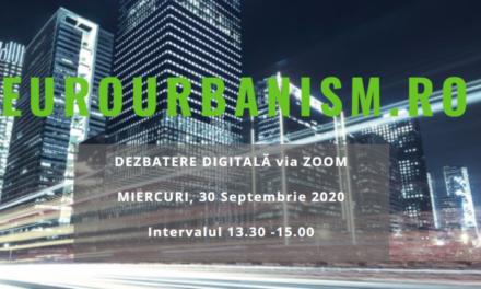 Vă așteptăm la Dezbaterea Digitală EuroUrbanism: Procesul integrat de proiectare a construcțiilor sustenabile