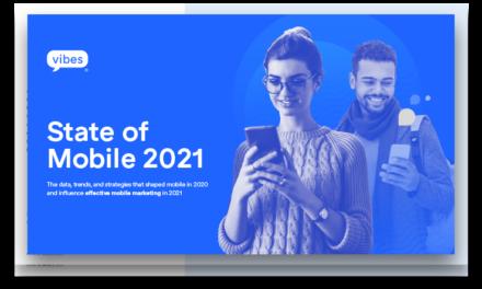 Raport: Marketingul mobil în 2021