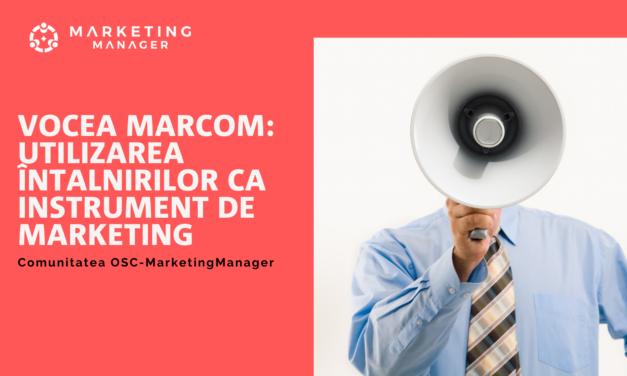 Comunitatea OSC-MarketingManager: Vocea MarCom – utilizarea întalnirilor ca instrument de marketing